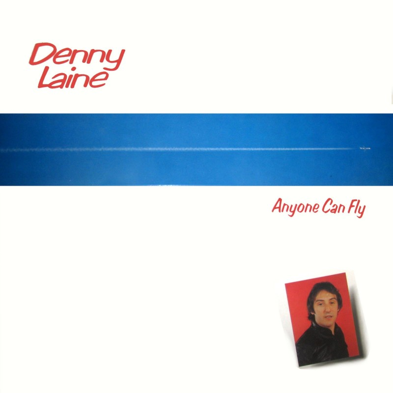 Denny Laine – Anyone Can Fly
