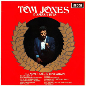 Tom Jones – 13 Smash Hits