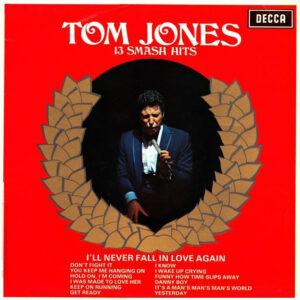 Tom Jones – 13 Smash Hits