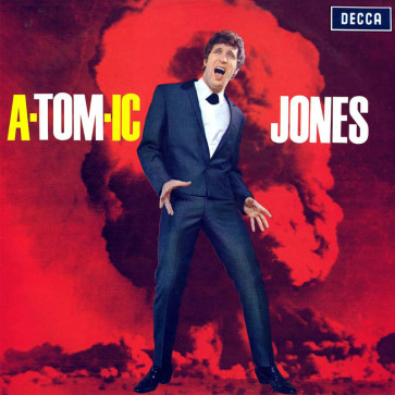 Tom Jones – A-Tom-ic Jones