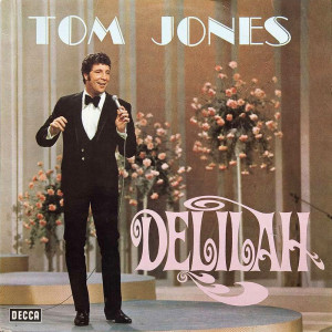 Tom Jones – Delilah