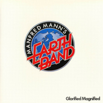 Manfred Mann's Earth Band – Glorified Magnified