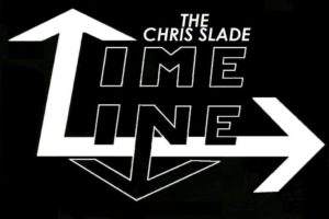 The Chris Slade Timeline – LISBOA AO VIVO